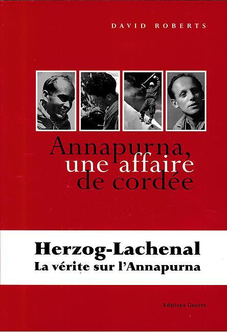 ANNAPURNA UNE AFFAIRE DE CORDEE E.GUERIN