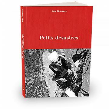 PETITS DESASTRES