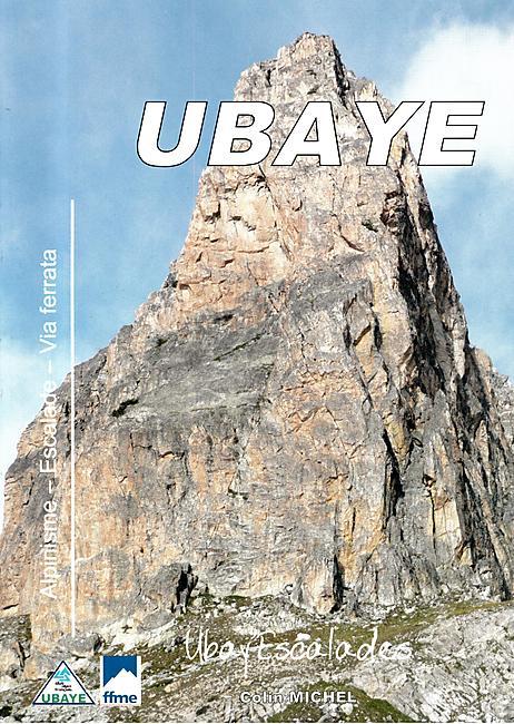 UBAYE ALPINISME ESCALADE VIA FERRATA