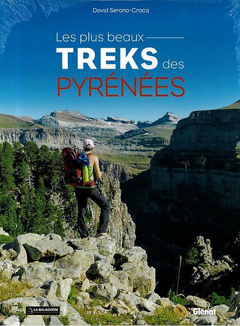 LES PLUS BEAUX TREKS DES PYRENEES