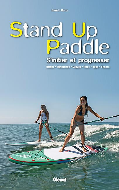 STAND UP PADDLE S INITIER ET PROGRESSER
