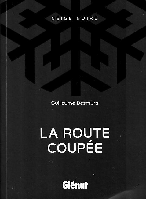 LA ROUTE COUPEE