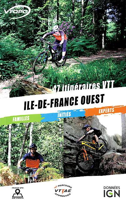 VTOPO ILE DE FRANCE OUEST 47 CIRCUITS VTT