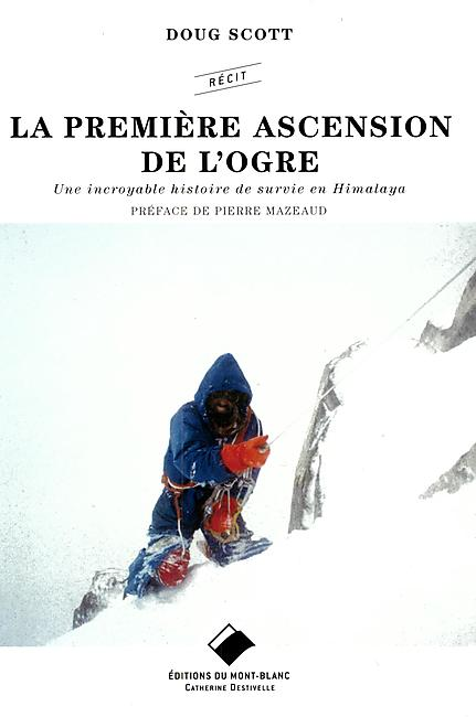 LA PREMIERE ASCENSION DE L OGRE