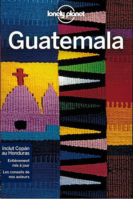 GUATEMALA  LONELY PLANET EN FRANCAIS