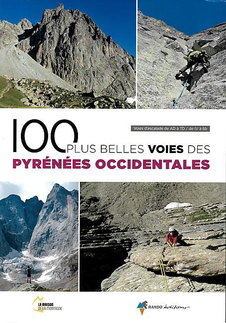 100 PLUS BELLES VOIES PYRENEES OCCIDENTALES
