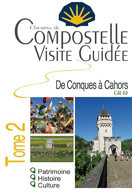 COMPOSTELLE VISITE GUIDEE TOME 2