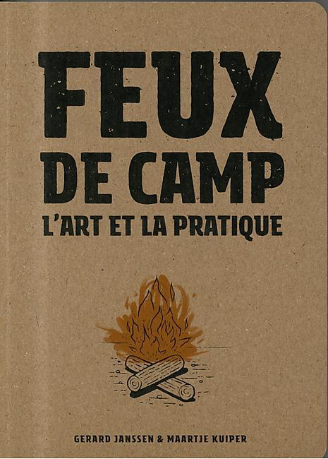 FEUX DE CAMP ART ET LA PRATIQUE