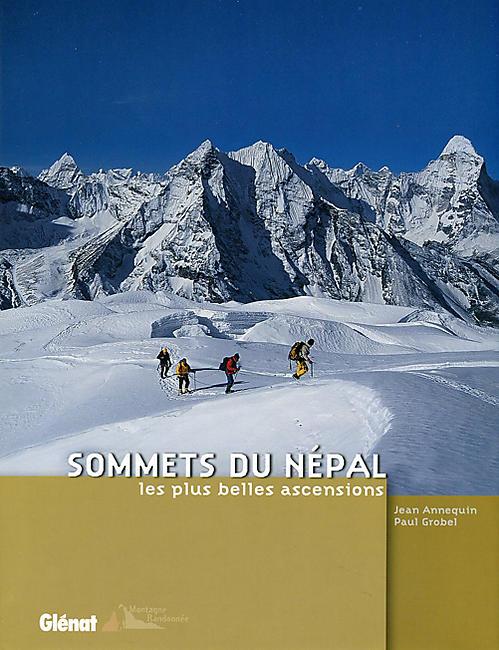 SOMMETS DU NEPAL LES PLUS BELLES ASCENSIONS