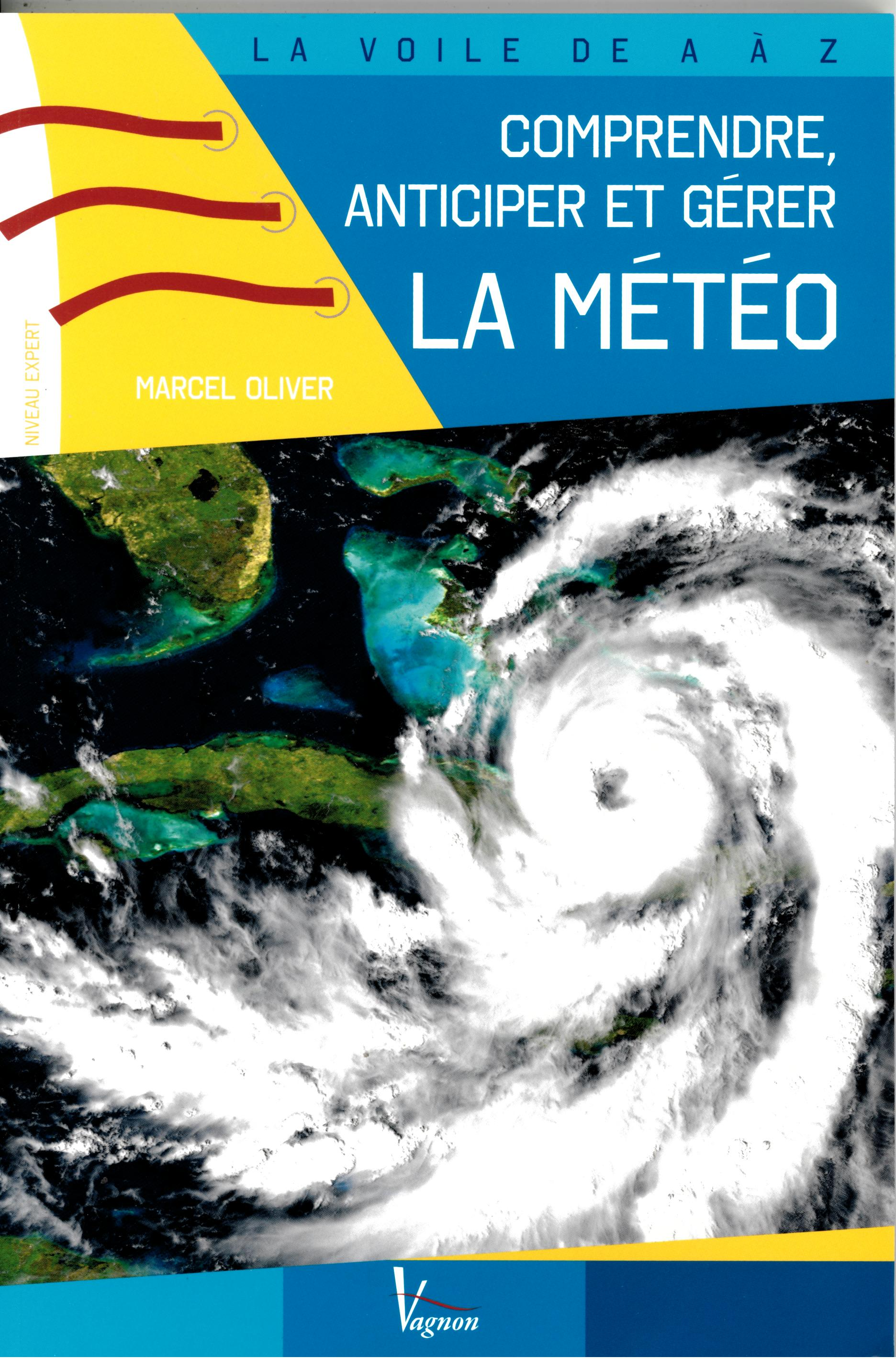 COMPRENDRE ANTICIPER ET GERER LA METEO