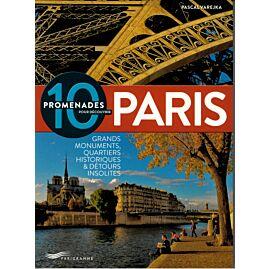 10 PROMENADES POUR DECOUVRIR PARIS