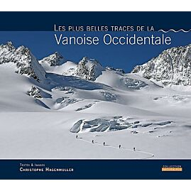 LES PLUS TRACES VANOISE OCCIDENTALE