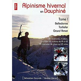 ALPINISME HIVERNAL EN DAUPHINE TOME 1