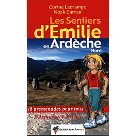 SENTIER EMILIE EN  ARDECHE NORD