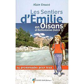 SENTIER EMILIE OISANS