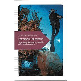 L'EXTASE DU PLONGEUR E.TRANSBOREAL