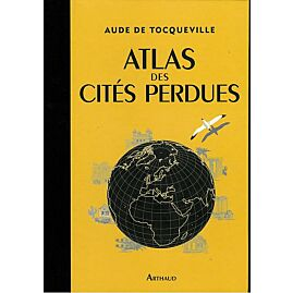ATLAS DES CITES PERDUES