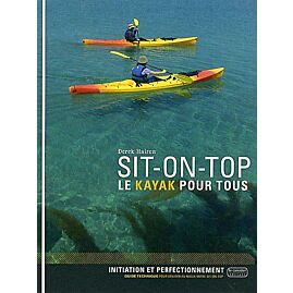SIT-ON-TOP LE KAYAK POUR TOUS