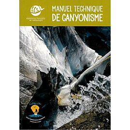 MANUEL TECHNIQUE DE CANYONISME