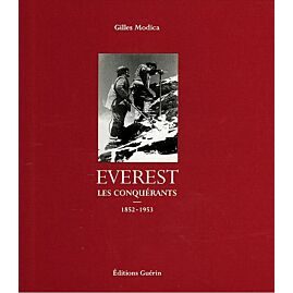 EVEREST LES CONQUERANTS E.GUERIN
