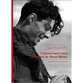 LAISSEZ-MOI VOUS RACONTER LE MT BLANC  E.GUERIN