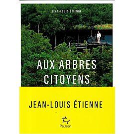 AUX ARBRES CITOYENS E.GUERIN