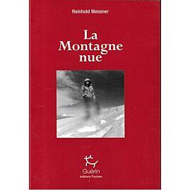 LA MONTAGNE NUE E.GUERIN
