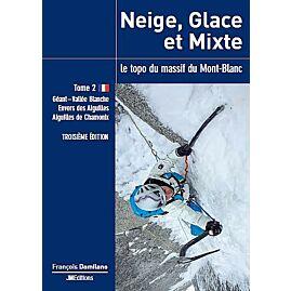 NEIGE GLACE ET MIXTE  MONT BLANC T.2