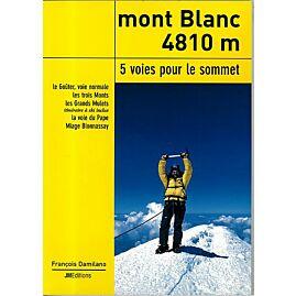 MONT BLANC 4810M 5 VOIES POUR LE SOMMET