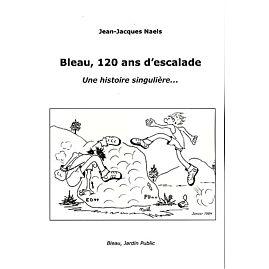 BLEAU 120 ANS ESCALADE
