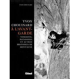 YVON CHOUINARD A L AVANT GARDE