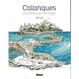 CALANQUES LES ENTREVUES DE L AIGLE