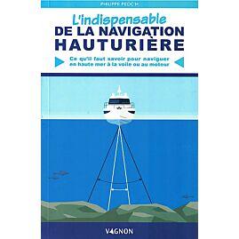 L INDISPENSABLE DE LA NAVIGATION HAUTURIERE