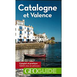 GEOGUIDE CATALOGNE ET VALENCE
