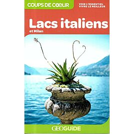 GEOGUIDE COUPS DE COEUR LACS ITALIENS