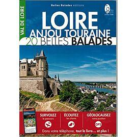 LOIRE ANJOU TOURAINE 20 BELLES BALADES