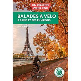 BALADES A VELO PARIS ET SES ENVIRONS