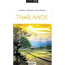 GUIDE VOIR THAILANDE