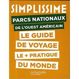 SIMPLISSIME PARCS NATIONAUX DE OUEST AMERICAIN