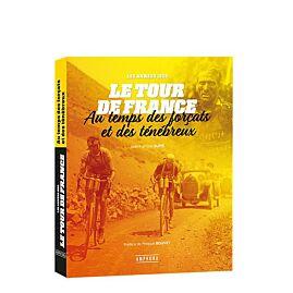 LE TOUR DE FRANCE AU TEMPS DES FORCATS