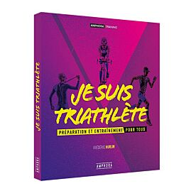 JE SUIS TRIATHLETE
