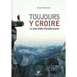 TOUJOURS Y CROIRE