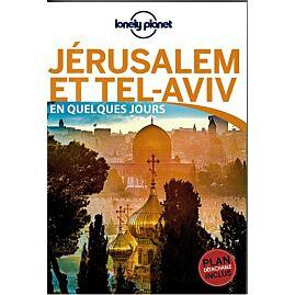 JERUSALEM TEL AVIV EN QUELQUES JOURS