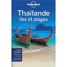 THAILANDE ILES ET PLAGES LONELY PLANET EN FRANCAIS