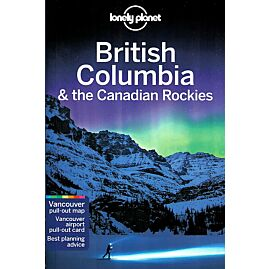 BRITISH COLUMBIA LONELY PLANET EN ANGLAIS