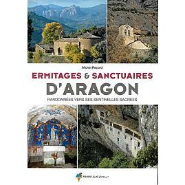 ERMITAGES ET SANCTUAIRES D'ARAGON
