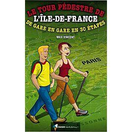 TOUR PEDESTRE DE L'ILE DE FRANCE