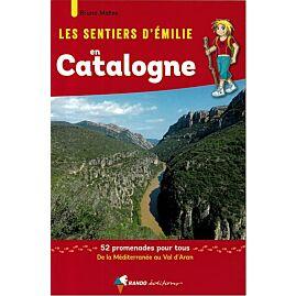 SENTIERS EMILIE EN CATALOGNE