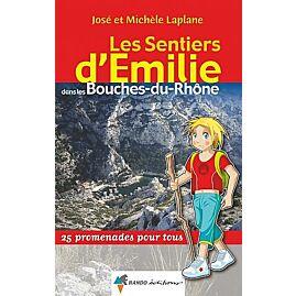 SENTIERS EMILIE BOUCHES DU RHONE