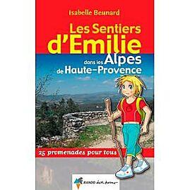 SENTIERS EMILIE ALPES HAUTE PROVENCE